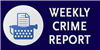 Weekly Crime Report