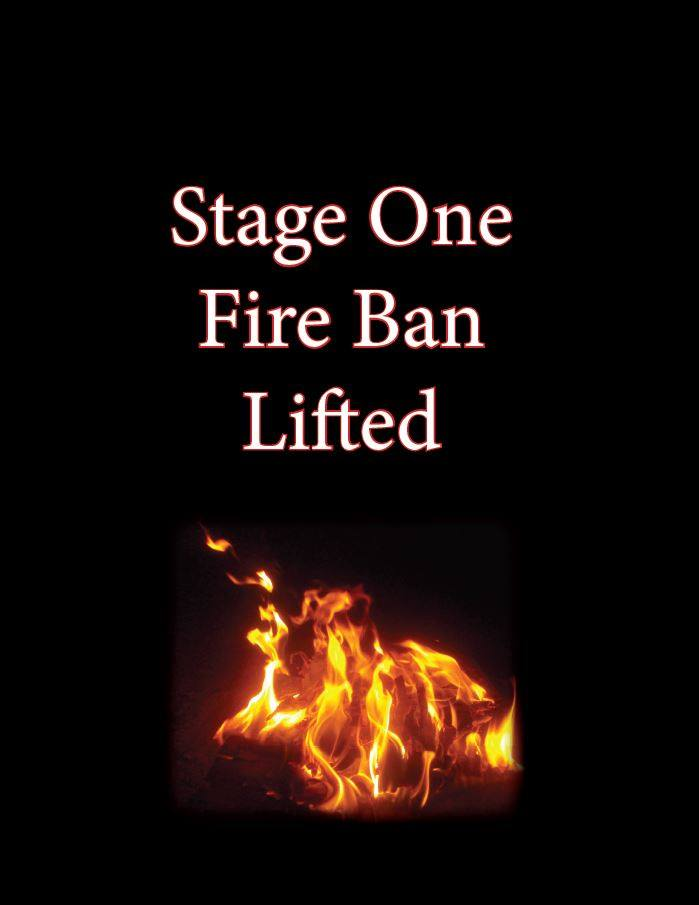 "Camp fire with text ""stage one fire ban lifted"""